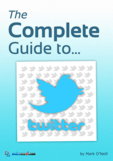The Complete Twitter Guide | e-learning resources | Scoop.it