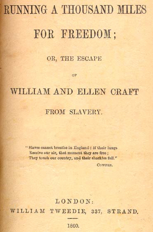 "Ellen and William Craft Make a ""Crafty"" Escape from Slavery 