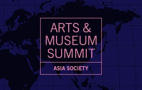 Asia Society Arts & Museum Summit 2015 | Social Art Practices | Scoop.it