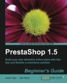 PrestaShop 1.5 Beginner's Guide - Free eBook Share | PrestaShop Development | Scoop.it