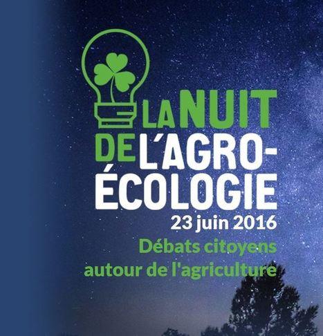 La nuit de l'agro-écologie: tous les évènements en région Normandie - DRAAF Normandie   DD Haute-Normandie   Scoop.it