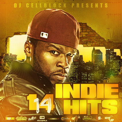 50 Cent, Puff Daddy, Rick Ross & Various Artists - Indie Hits 14 Hosted by Dj CellBlock   Random Articles & Pics   Scoop.it