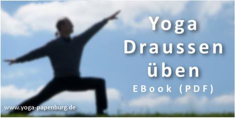 Das Yoga Draussen Ebook - Üb doch wo du willst! | Manipura.deBlog | Scoop.it