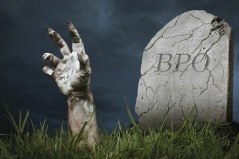 BPO: Pronounced dead, but still very much alive   Text-Mining, Metadata & Publishing   Scoop.it