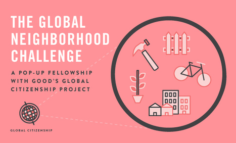 The Global Neighborhood Challenge | Civic Innovation | Scoop.it