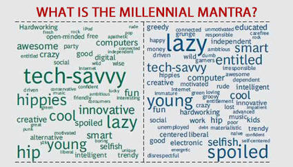 WHAT IS THE MILLENNIAL MANTRA? | Culturational Chemistry™ | Scoop.it
