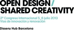 Open Design Conference | Barcelona 5-6 July 2013 | (Open) Innovation & Management matters | Scoop.it