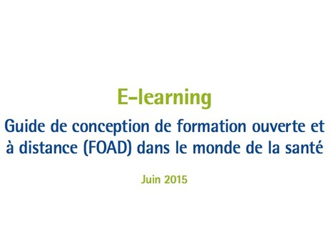 E-learning : un guide de conception de formation ouverte et à distance (FOAD) | PEDAGO-ANDRAGO-APPRENANCE | Scoop.it