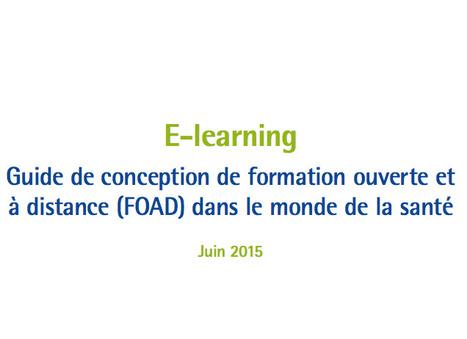E-learning : un guide de conception de formation ouverte et à distance (FOAD) | PEDAGO-ANDRAGO-APPRENANCE | Scoop.it