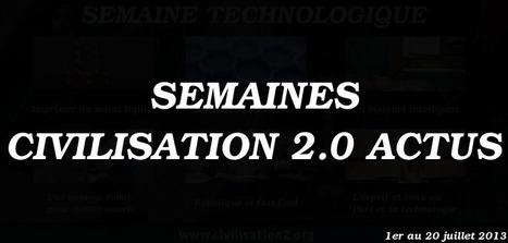 L'hebdo… du 1er au 20 juillet 2013 | Civilisation 2.0 | Scoop.it