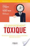 Le management toxique | Ressources | Scoop.it
