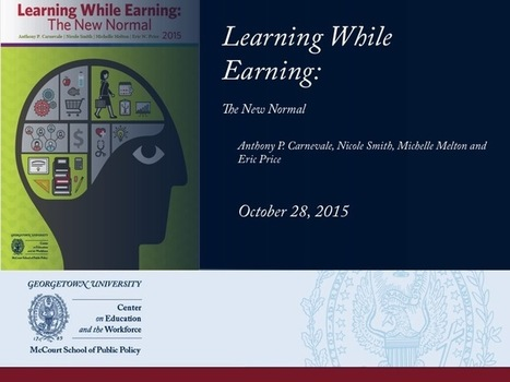 Learning While Earning: The New Normal | CEW Georgetown | Fin Lit | Scoop.it