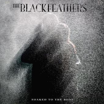 THE BLACK FEATHERS – SOAKED TO THE BONE DOWNLOAD ALBUM - Albums-Leaked.com The Biggest Place With Leaked Albums for free! | Album Download | Scoop.it