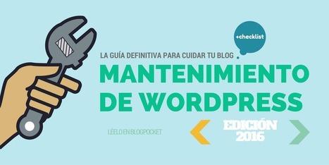 Mantenimiento de WordPress: la guía definitiva par cuidar tu blog | El Mundo del Diseño Gráfico | Scoop.it