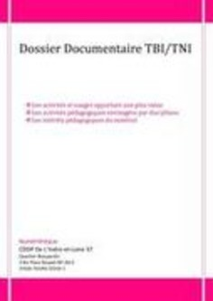 Dossiers documentaires TBI/TNI | TIC et TICE mais... en français | Scoop.it