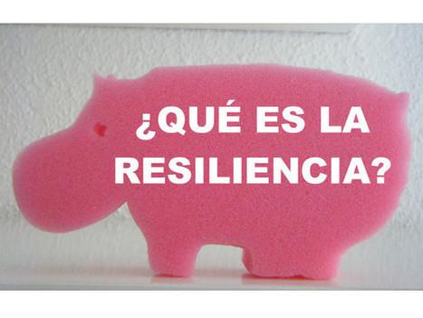 ¿Cómo le enseñarías a un niño qué es la resiliencia? | Resiliencia y aprendizaje | Scoop.it