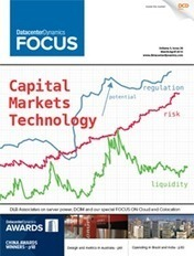 Capital Markets Technology: Too far too fast? - DatacenterDynamics | Socio-economic-policial ideologies | Scoop.it