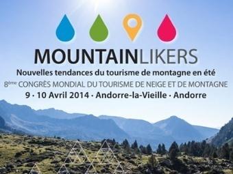 MONTAGNE : Congrès Mondial du Tourisme de Neige et de Montagne, 8ème éd. | Colloque | Scoop.it