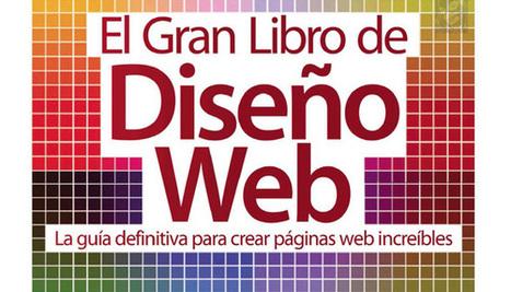 El gran libro de Diseño Web. pdf | Desarrollo Web | Scoop.it