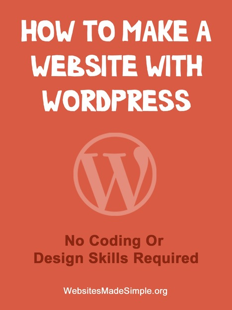 How To Make A Website With WordPress | The Ultimate Guide | Make A Website | Scoop.it