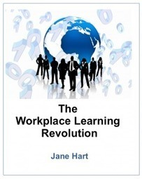 The Workplace Learning Revolution: free mini e-book | Jane Hart | Mobile Learning | Scoop.it