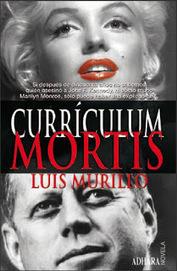 Luis Murillo: CURRÍCULUM MORTIS, un thriller ideal para el verano. | Cinema | Scoop.it