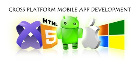 Cross platform mobile apps, the ideal solutions for all platforms! | Web Development | Scoop.it
