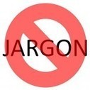 Got Marketing Jargon-itis? Kill It Before It Kills Your Business | Beyond Marketing | Scoop.it