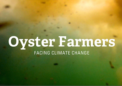VIDEO: Facing Climate Change—How Ocean Acidification is Impacting Oyster Farmers   EcoWatch   Scoop.it
