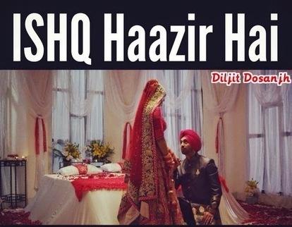 Ishq Hazir Hai Lyrics Diljit Dosanjh - Full Video Song | Hindi Song Lyrics | Scoop.it