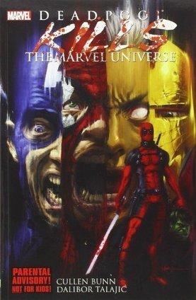Deadpool Kills the Marvel Universe By : Cullen Bunn | Ebook Store | Scoop.it