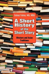 Book Review: A Short History of the Short Story: Western and Asian Traditions ... - Blogcritics.org (blog) | TICs, Literature | Scoop.it