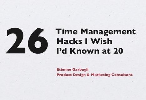 26 astuces de gestion du temps pour améliorer votre productivité | Gestion du temps et de projets | Scoop.it