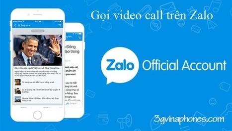 Hướng dẫn gọi Video call trên Zalo cho iPhone | Trao đổi | Scoop.it