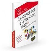 Marketing Client: Les 4 piliers du marketing de l'expérience client.   Expérience client & digital   Scoop.it