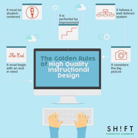 The golden rules of high-quality Instructional Design | PBL ikasgelarako balio handiko balabideak  Recursos de alto valor para mi aula PBL | Scoop.it