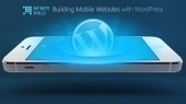 Building Professional Mobile Websites with WordPress | Online Learning Marketplace | Scoop.it