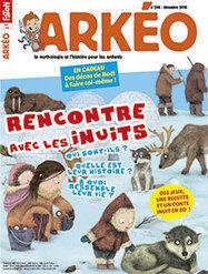 Rencontre avec les inuits | ARKEO N° 246 - décembre 2016 | PRESSE au CDI : c'est le Bouquet ! Collège Le Verger | Scoop.it
