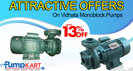 Attractive Offers on Vidhata Monoblock Pumps | Agriculture pumps | Scoop.it