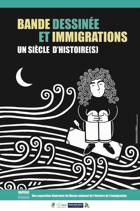Bande dessinée et immigration : un siècle d'histoire(s) Portet-sur-Garonne | La culture à Cugnaux & alentours | Scoop.it