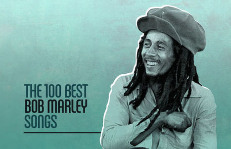 The 100 Best Bob Marley Songs   I WANT MY MTV   Scoop.it