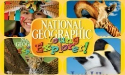 Resource: National Geographic Young Explorer! | UKEdChat.com - Supporting the #UKEdChat Education Community | Edtech PK-12 | Scoop.it