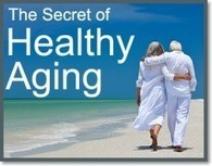 Know the Secret to Healthy Aging  - London Counselling Directory | Counselling & Psychotherapy | Scoop.it
