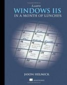 Learn Windows IIS in a Month of Lunches - PDF Free Download - Fox eBook | learn iis | Scoop.it