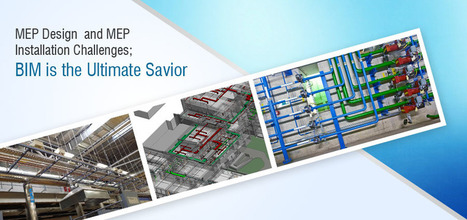 MEP Design and Installation Challenges; BIM is the Ultimate Solution   CAD Outsourcing Services   Scoop.it