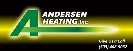 The main heating contractor in Beaverton, OR is Anderson Heating Inc | Anderson Heating Inc | Scoop.it