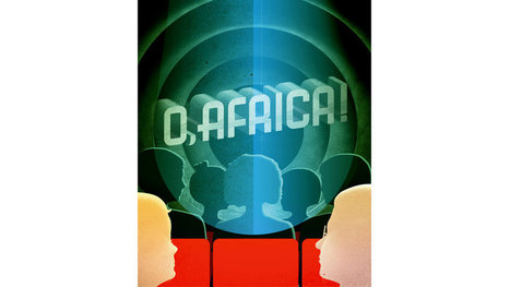 'O, Africa!' by Andrew Lewis Conn | The New York Times | Amériques | Scoop.it