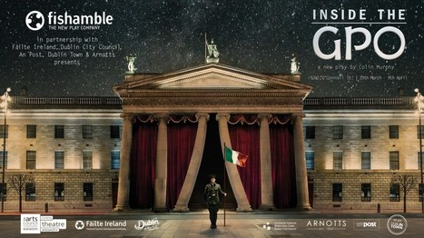 INSIDE THE GPO by Colin Murphy « Fishamble: The New Play Company | The Irish Literary Times | Scoop.it