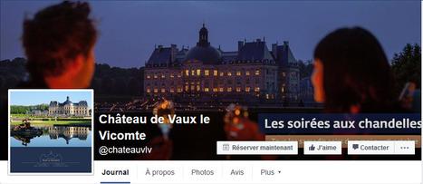 Top 40 musées et monuments français Facebook Twitter Instagram (1er mai 2016): le Château de Vaux-le-Vicomte gagne 0.9% d'abonnés Facebook | Clic France | Scoop.it