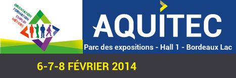 Aquitec 2014 : 25ème édition soutenu par l'Union européenne | Fonds européens en Aquitaine Limousin Poitou-Charentes | Scoop.it